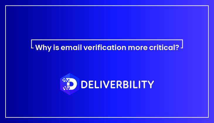 why email address verification more critical