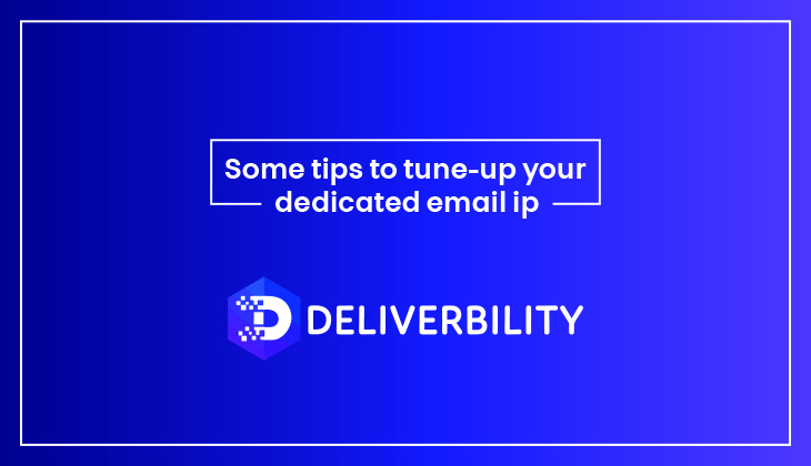 some tips to tune up your dedicated email ip