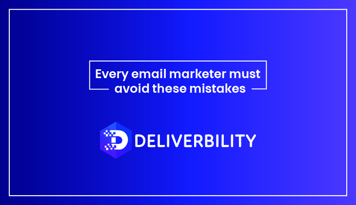 every email marketer must avoid these mistakes