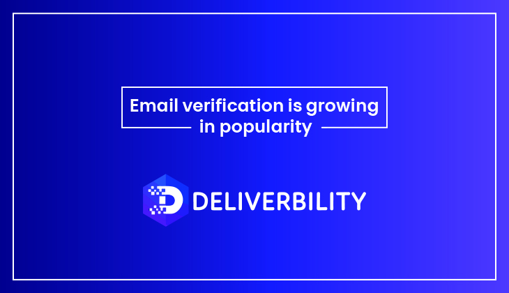 email verification is growing in popularity