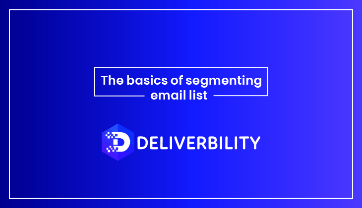 basics of segmenting email list