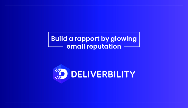 build a rapport by glowing email reputation