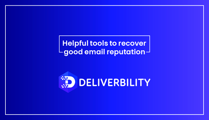 helpful tools to recover good email reputation