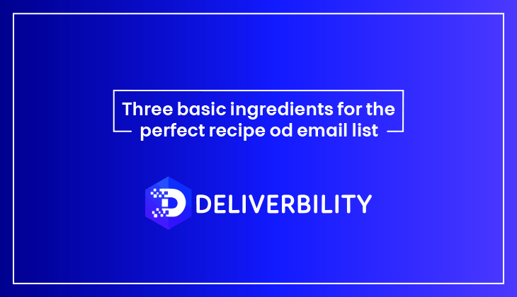 Perfect Recipe of Email List