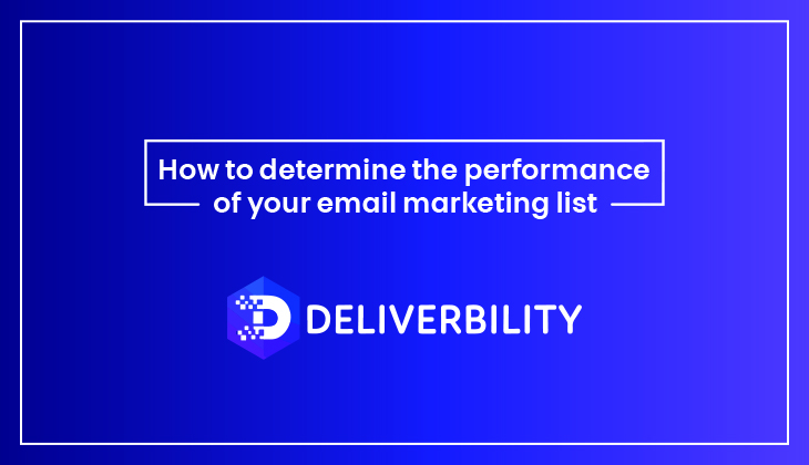 Performance of Your Email Marketing List