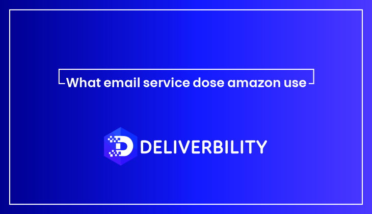 What Email Service Does Amazon Use
