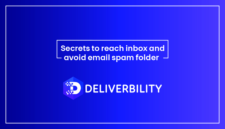 Secrets to reach inbox and Avoid Email Spam Folder